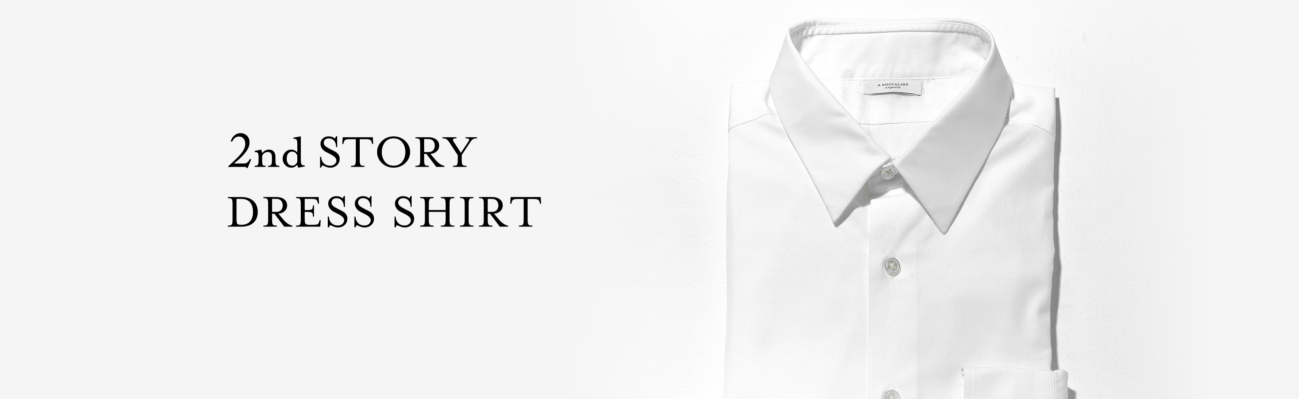 2nd STORY DRESS SHIRT