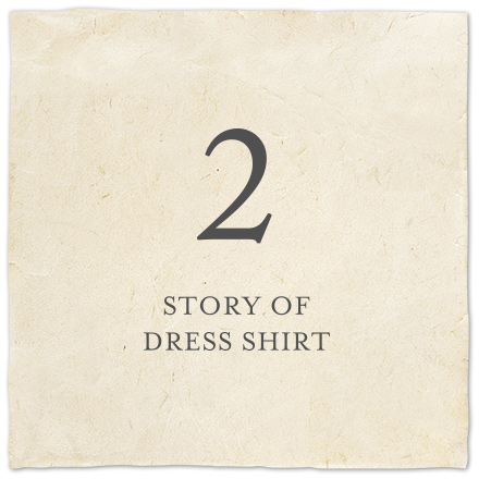 STORY OF DRESS SHIRT